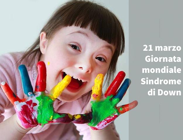 21 marzo Giornata mondiale delle persone con la sindrome di Down
