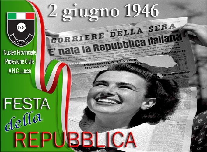 2 giugno festa della Repubblica Italiana ANC Lucca