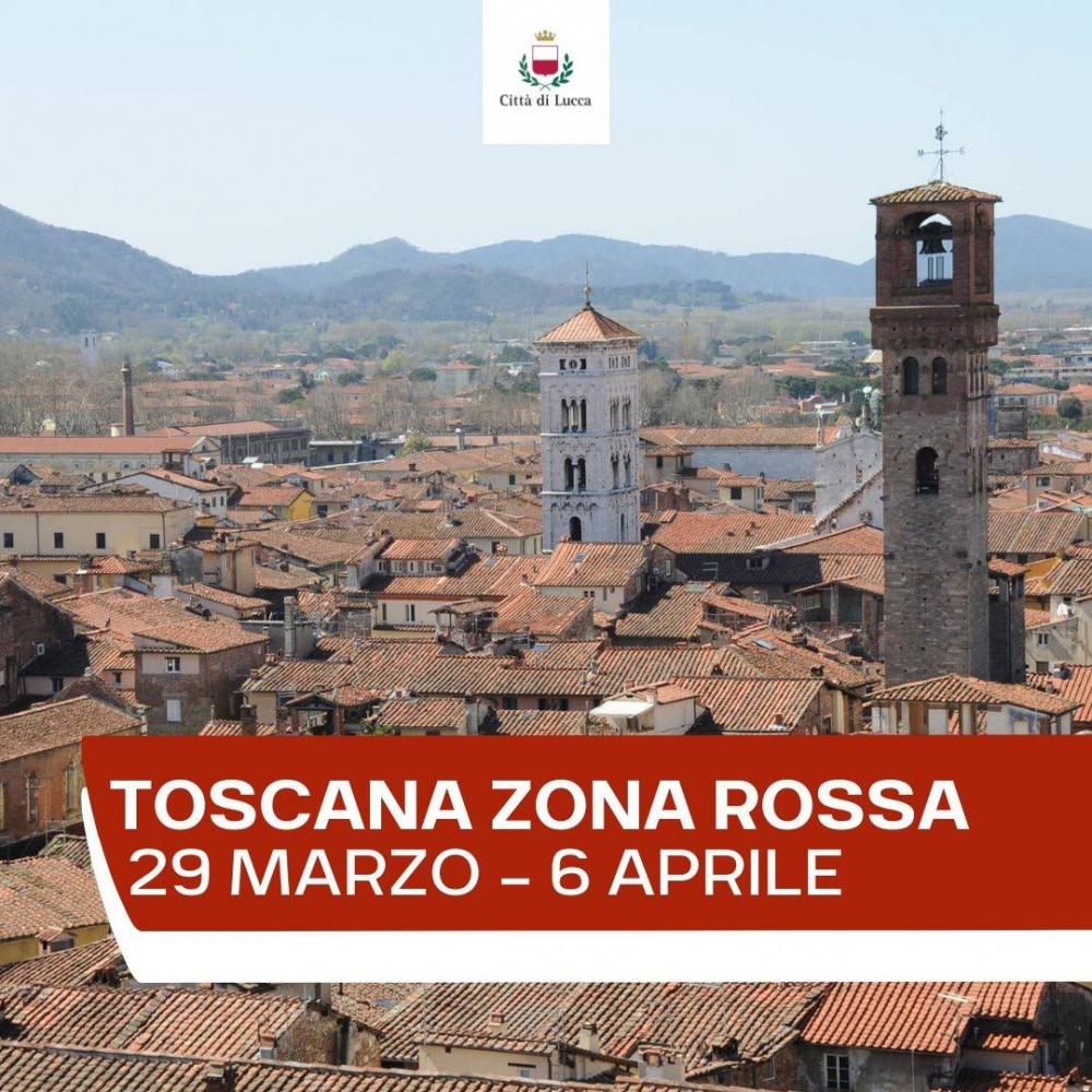 Toscana zona ROSSA dal 29 marzo al 6 aprile 2021